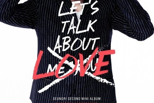 "[en][de][hu] BIGBANG's Seungri to Come Back with ""LET'S TALK ABOUT LOVE"" on August 21!"