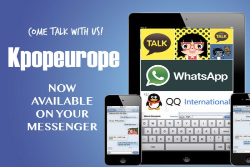 Kpopeurope on Kakao Talk, WhatsApp and QQ!